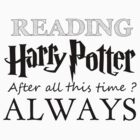 Harry Potter - Always by Fawkes