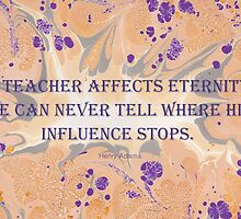 A Teacher Affects Eternity - male version by helenclare