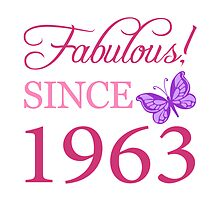 Fabulous Since 1963 by thepixelgarden