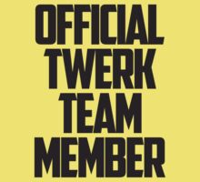 Official Twerk Team Member by teetties