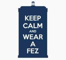 Keep Calm and Wear a Fez Kids Clothes