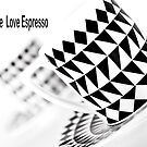 Love Coffee Love Espresso by Stephen Knowles