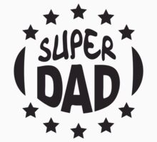 Super Dad Stamp by Style-O-Mat