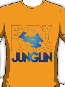 Every Day Im Junglin T-Shirt