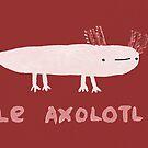 Le Axolotl by Sophie Corrigan