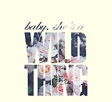 Baby, She's a Wild Thing by Becky Rouncefield
