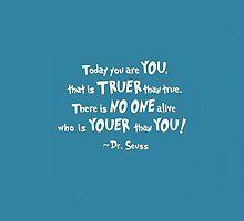 Dr. Seuss Youer than You by LadyTakara