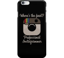 Professional Instagrammer iPhone Case/Skin