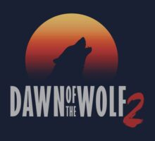 Dawn of the Wolf 2 by Micksergeant
