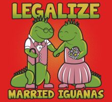 Legalize Married Iguanas by David Benton