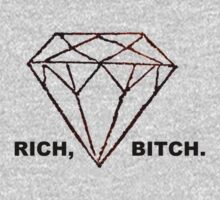 """RICH BITCH"" DIAMOND T-SHIRT by RagerKG"