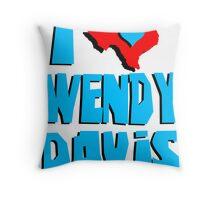 I Heart Wendy Davis Throw Pillow