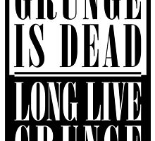 Grunge Is Dead, Long Live Grunge (flat) by Florgoth