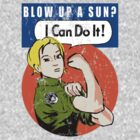 Blow up a sun? - I Can Do It! (distressed print) by boogiebus