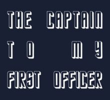 The Captain to my First Officer - White by CaptainFlowers5