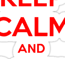 Keep Calm Carry On Calgary Red Sticker