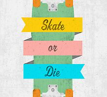 Sk8 or DyE by Thrope