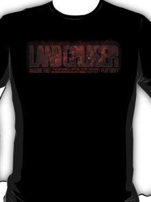 Land Cruiser - Play Dirty T-Shirt
