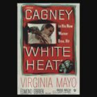 James Cagney is White Heat (Poster 2) by pulpstyles