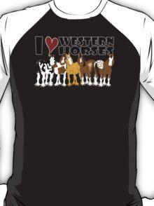 I love western horses T-Shirt