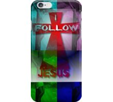 Follow Jesus: iPhone / iPod Case iPhone Case/Skin