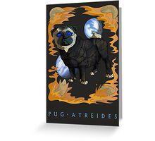 Pug Atreides Greeting Card