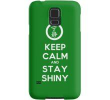 Keep Calm and Stay Shiny Samsung Galaxy Case/Skin