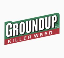 Groundup - killer weed by mouseman