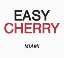 EASY CHERRY Official T-Shirt Merchandise Miami by easycherry
