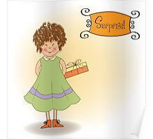 curly young girl she hide a gift Poster