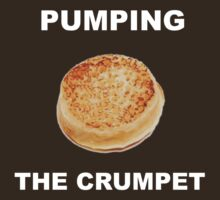 Pumping The Crumpet by kungfujack1
