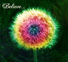 I believe! Do you? by unicorngirl
