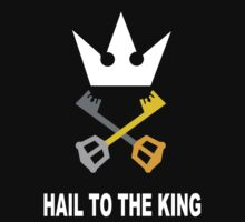 Kingdom Hearts - Hail To The King by Kingdomkey55