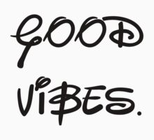 GOOD VIBES. by ElectricNeff