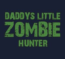 Daddy's Little Zombie Hunter by Marjuned
