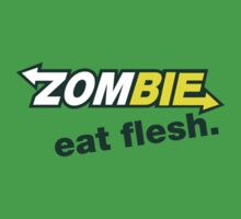 Zombie- Eat Flesh. by Jay Williams