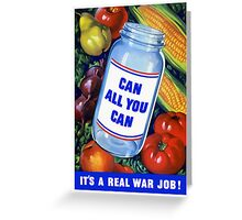 Can All You Can It's A Real War Job Greeting Card