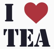 I <3 TEA by DCPRODUCTION