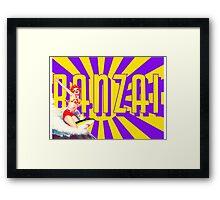 Banzai!!! Framed Print