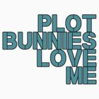 Plot Bunnies Love Me - Blue by vampyremuffin