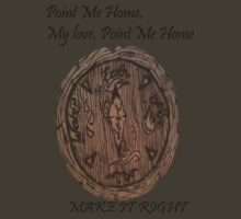 Point Me Home by MakeItRight