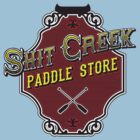 Shit Creek Paddle Store by anfa