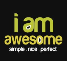I am awesome  by VirtualMan