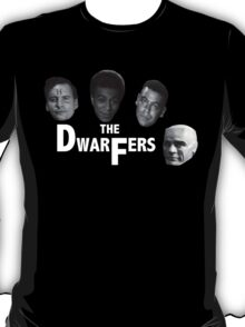 The Dwarfers T-Shirt