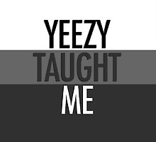 yeezy taught me iphone case by plumpflower