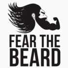 Fear the Beard by Ameeraalqaed
