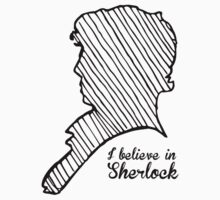 I believe in Sherlock by screenlocked .