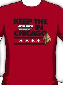 """VICTRS """"Keep The Cup In Chicago"""" T-Shirt"""