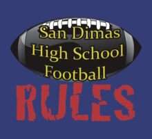 San Dimas High School Football Rules! by trippinmovies