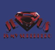Jesus is my Superhero by Colby Maust